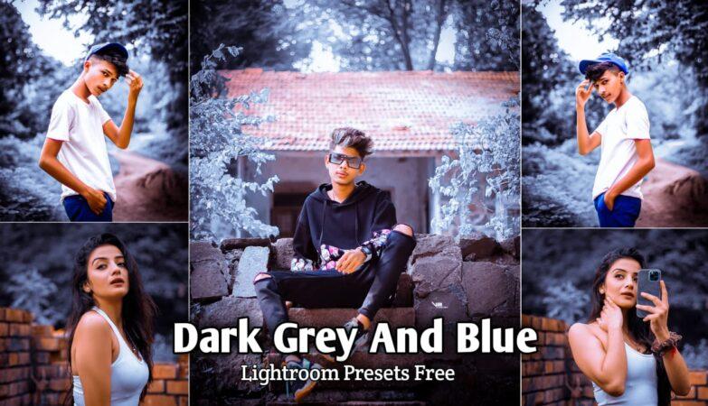 Dark Grey and Blue Lightroom Presets