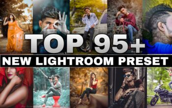 Top 95 Lightroom Presets